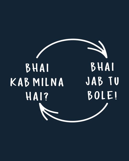 Shop Bhai Kab Milna Hai Full Sleeve T-Shirt