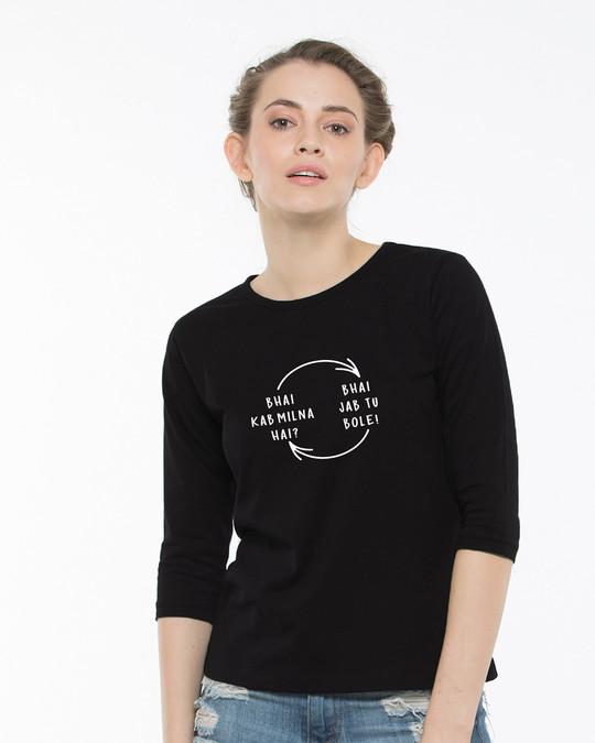 Shop Bhai Kab Milna Hai Round Neck 3/4th Sleeve T-Shirt-Back