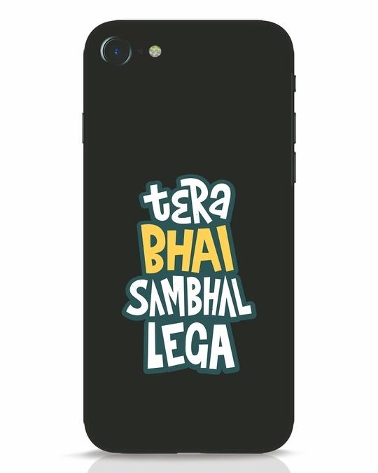 Shop Bhai Sambhal Lega iPhone 7 Mobile Cover-Front