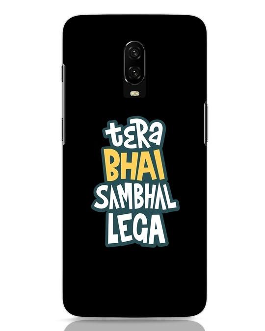 Shop Bhai Sambhal Lega OnePlus 6T Mobile Cover-Front