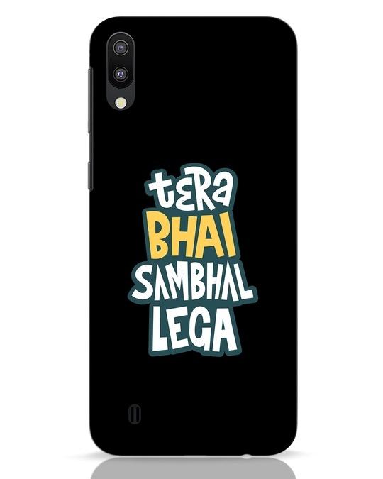 Shop Bhai Sambhal Lega Samsung Galaxy M10 Mobile Cover-Front