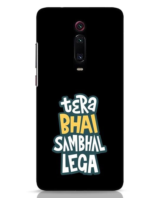 Shop Bhai Sambhal Lega Xiaomi Redmi K20 Mobile Cover-Front