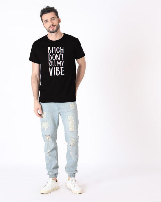 Shop Bitch Don't Half Sleeve T-Shirt