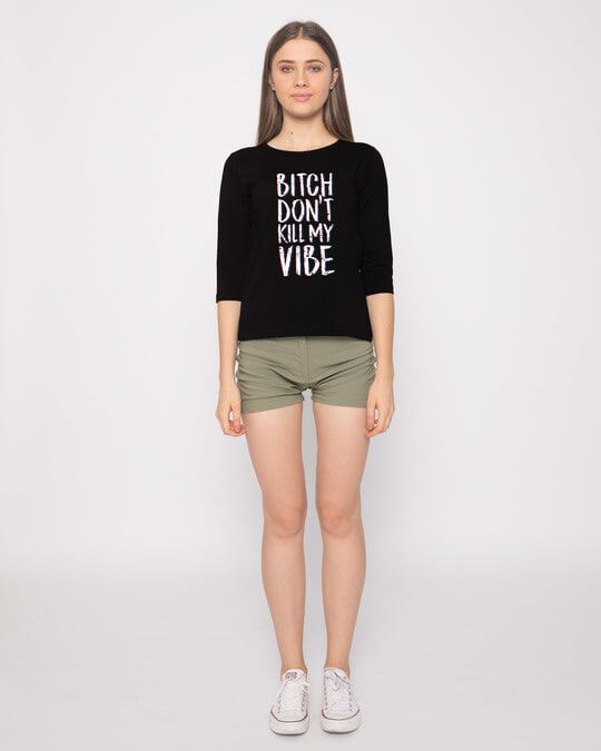 Shop Bitch Don't Round Neck 3/4th Sleeve T-Shirt