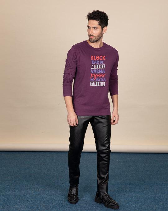 Shop Block Kar De Mujhe Full Sleeve T-Shirt-Full