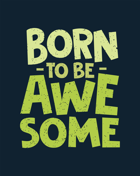 Shop Born To Be Awesome Full Sleeve T-Shirt