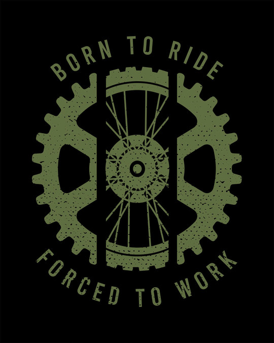 Shop Born To Ride Forced To Work Full Sleeve T-Shirt