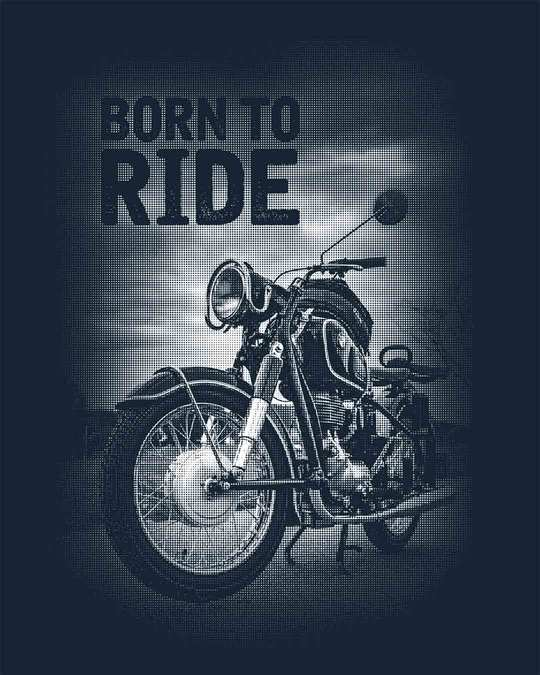 Shop Born To Ride Half Sleeve T-Shirt