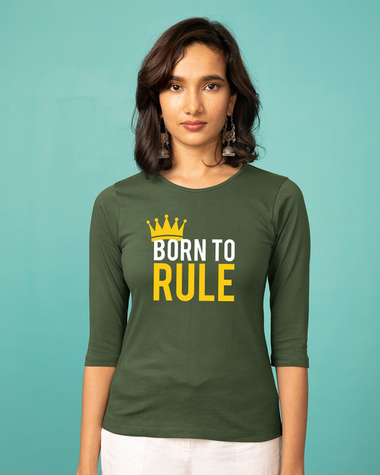 Shop Born To Rule Round Neck 3/4th Sleeve T-Shirt-Front