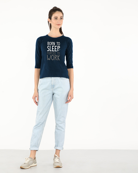 Shop Born To Sleep Round Neck 3/4th Sleeve T-Shirt