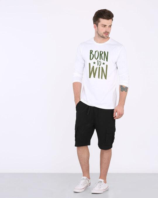 Shop Born To Win Full Sleeve T-Shirt