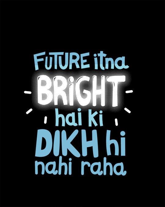 Shop Bright Future Full Sleeve T-Shirt