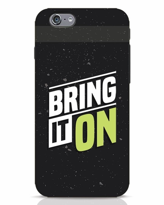 Shop Bring It On iPhone 6s Mobile Cover-Front