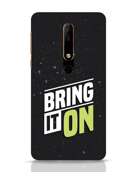 Shop Bring It On Nokia 6.1 Mobile Cover-Front