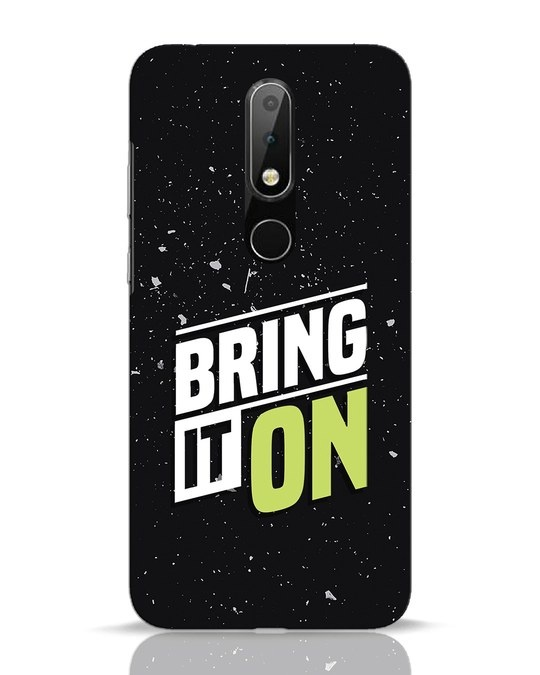 Shop Bring It On Nokia 6.1 Plus Mobile Cover-Front