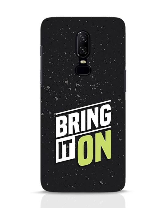 Shop Bring It On OnePlus 6 Mobile Cover-Front