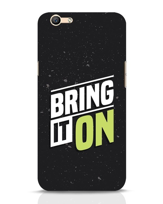 Shop Bring It On Oppo F1s Mobile Cover-Front