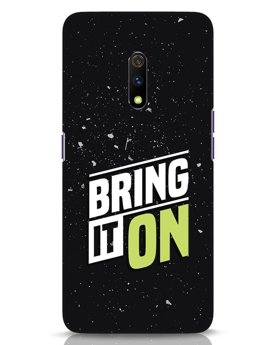 Shop Bring It On Realme X Mobile Cover-Front