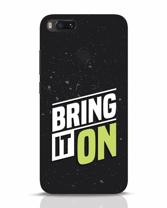 Shop Bring It On Xiaomi Mi A1 Mobile Cover-Front