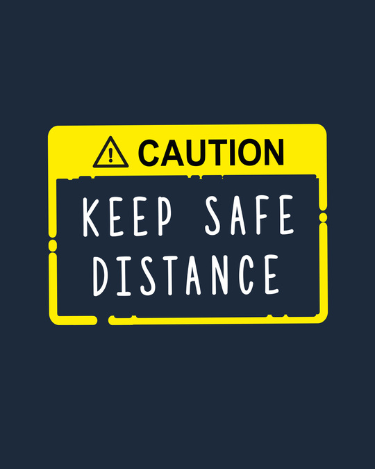 Shop Caution Safe Distance Half Sleeve T-Shirt Navy Blue-Full