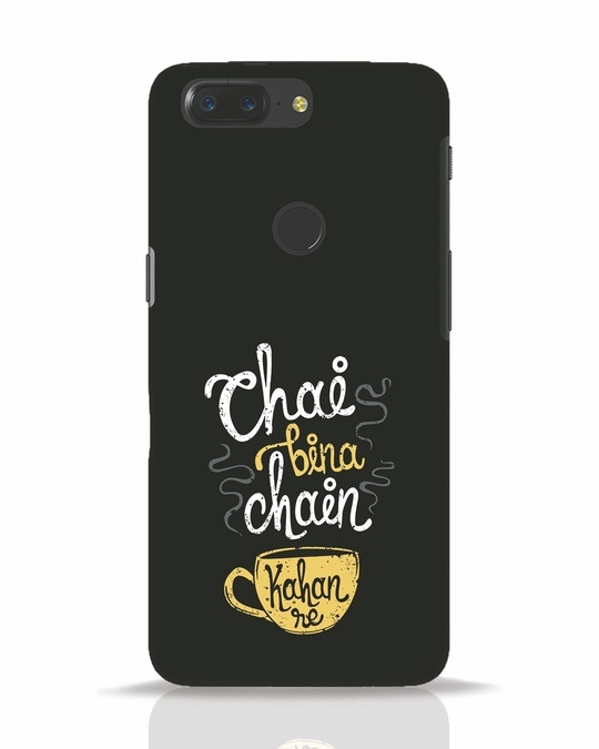 Shop Chai Bina Chain Kahan Re OnePlus 5T Mobile Cover-Front
