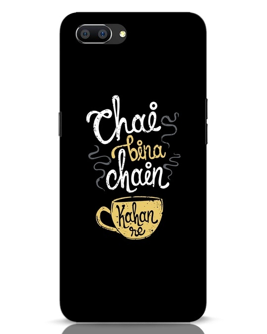 Shop Chai Bina Chain Kahan Re Realme C1 Mobile Cover-Front