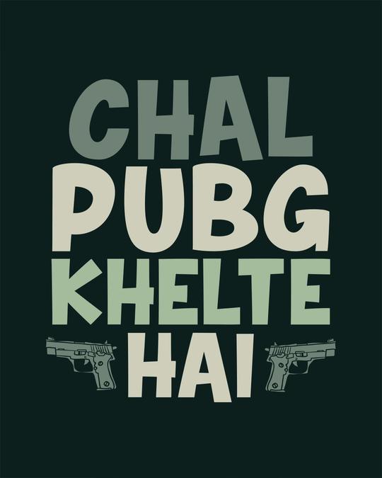 Shop Chal Pubg Khelte Hai Full Sleeve T-Shirt