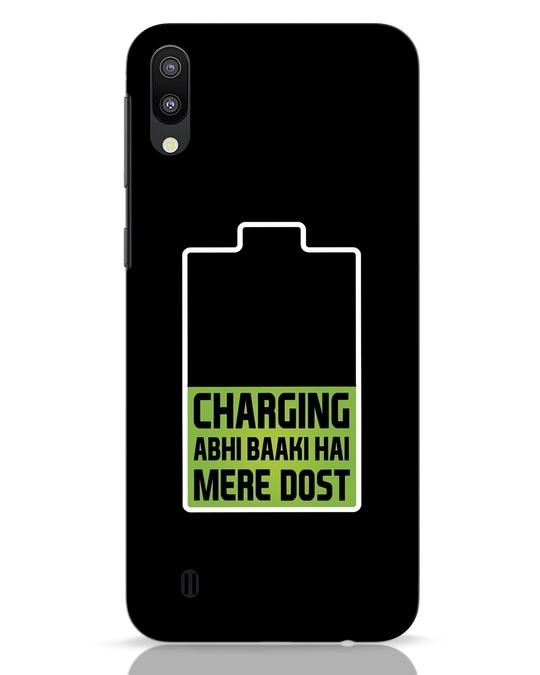 Shop Charging Abhi Baaki Hai Mere Dot Samsung Galaxy M10 Mobile Cover-Front
