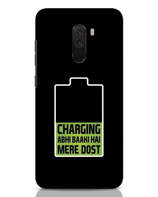 Shop Charging Abhi Baaki Hai Mere Dot Xiaomi POCO F1 Mobile Cover-Front