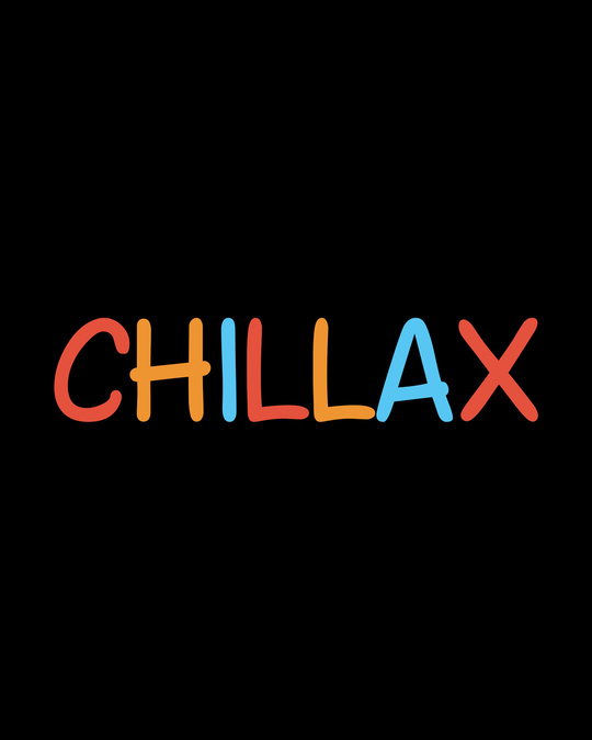 Shop Chillax Half Sleeve T-Shirt