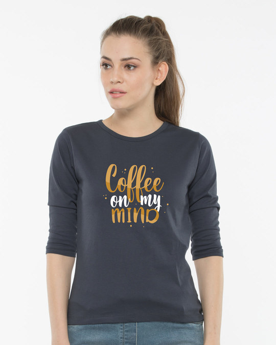 Shop Coffee On My Mind Round Neck 3/4th Sleeve T-Shirt-Front
