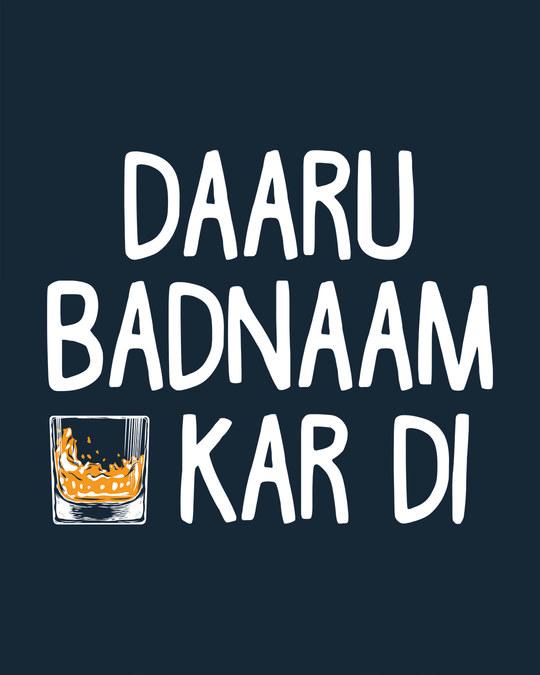Shop Daaru Badnaam Basic Round Hem T-Shirt