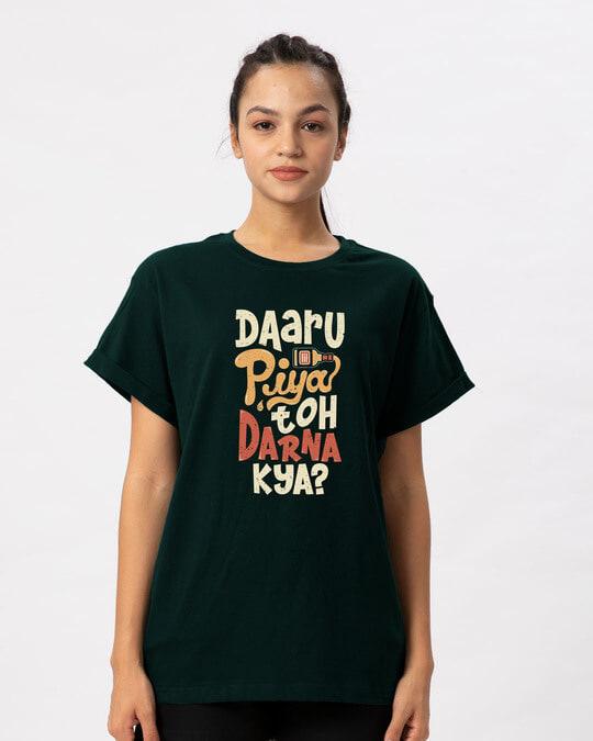 Shop Daaru Piya Toh Darrna Kya Boyfriend T-Shirt-Front