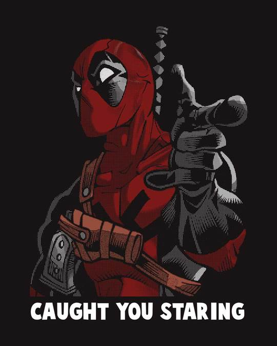 Shop Deadpool Caught You Half Sleeve T-Shirt (DPL)-Full