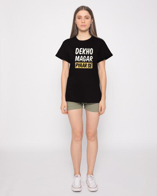 Shop Dekho Magar Pyaar Se Boyfriend T-Shirt