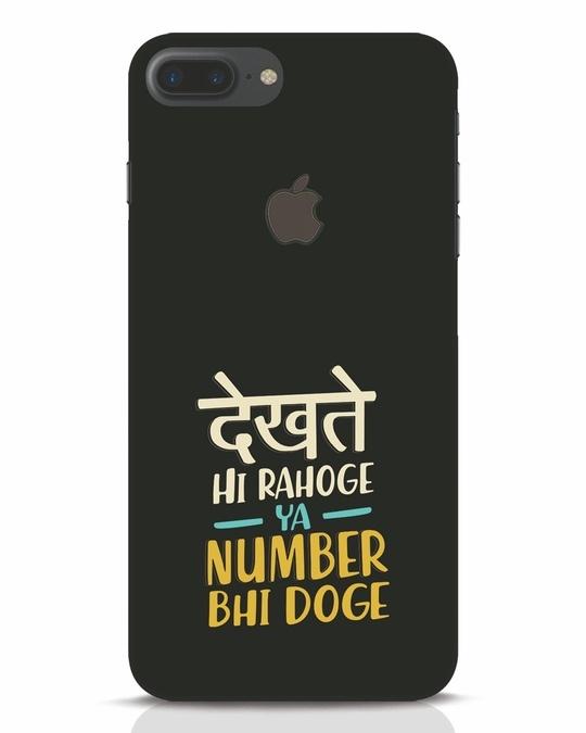Shop Dekhte Hi Rahoge iPhone 7 Plus Logo Cut Mobile Cover-Front