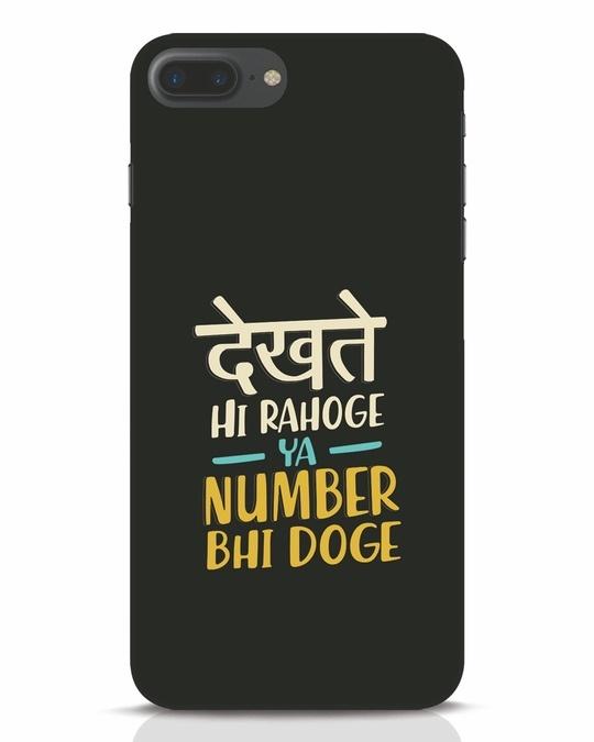 Shop Dekhte Hi Rahoge iPhone 7 Plus Mobile Cover-Front