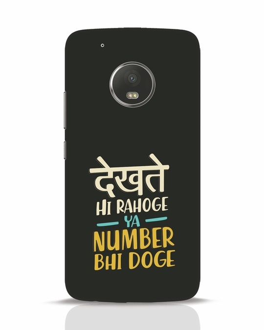 Shop Dekhte Hi Rahoge Moto G5 Plus Mobile Cover-Front