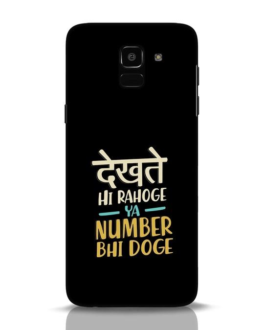 Shop Dekhte Hi Rahoge Samsung Galaxy J6 Mobile Cover-Front