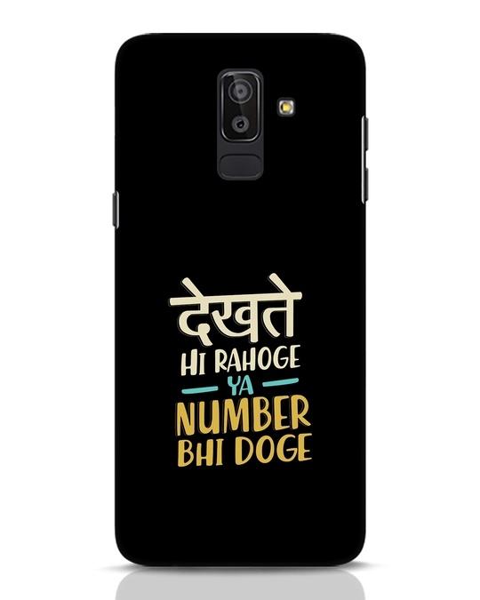 Shop Dekhte Hi Rahoge Samsung Galaxy J8 Mobile Cover-Front