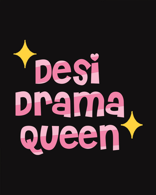 Shop Desi Drama Queen Scoop Neck Full Sleeve T-Shirt-Full