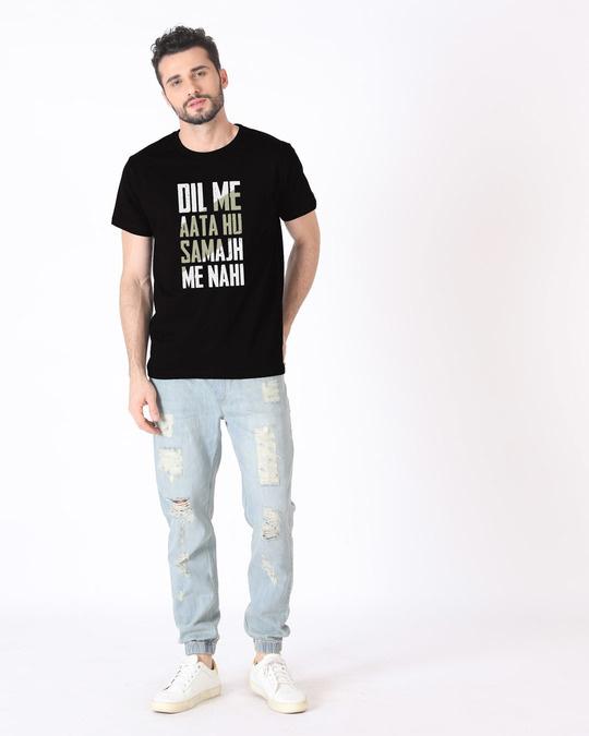 Shop Dil Me Aata Hu Half Sleeve T-Shirt