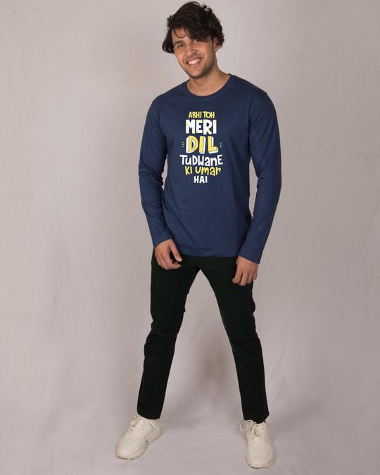 Shop Dil Tudwane Ki Umar Full Sleeve T-Shirt-Design
