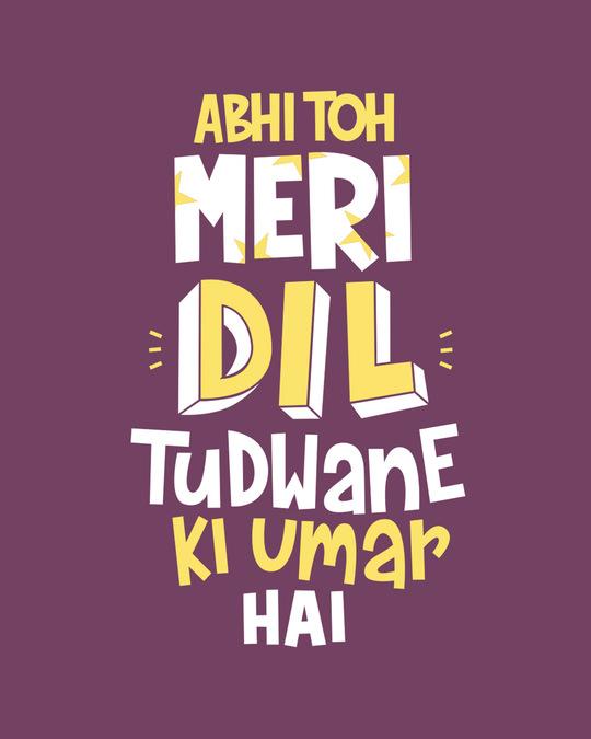 Shop Dil Tudwane Ki Umar Full Sleeve T-Shirt-Full