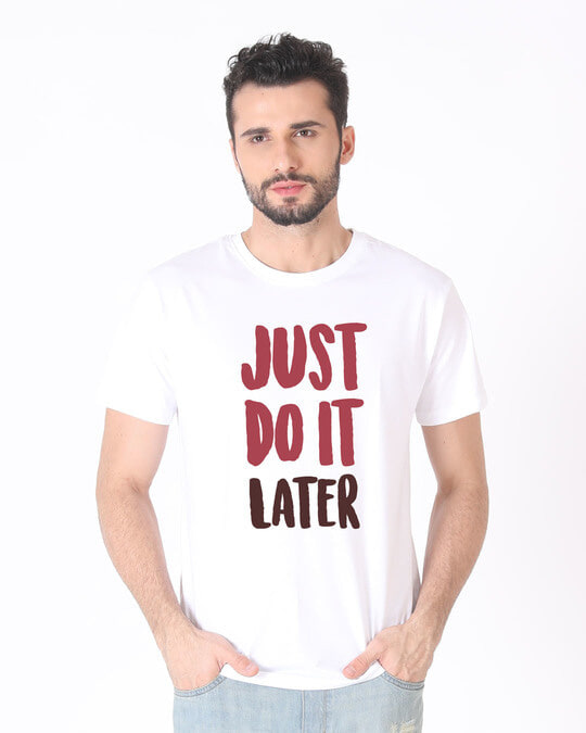 Shop Do It Later Half Sleeve T-Shirt-Back
