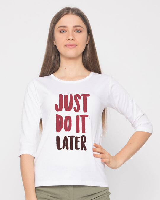 Shop Do It Later Round Neck 3/4th Sleeve T-Shirt-Front