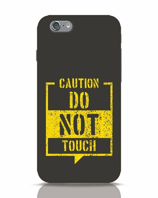 Shop Do Not Touch iPhone 6s Mobile Cover-Front