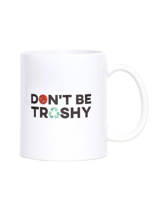 Shop Don't Be Trashy Mug - 320 ml-Front