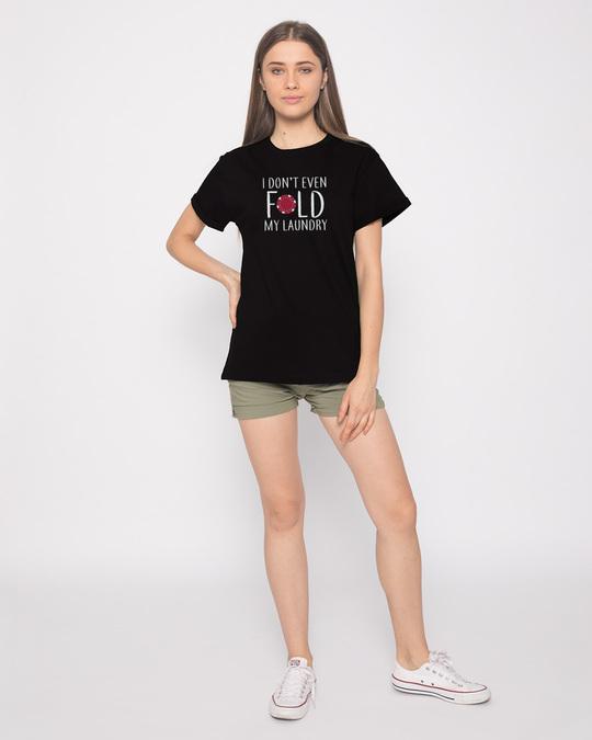Shop Don't Even Fold Boyfriend T-Shirt-Full