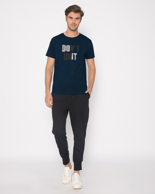 Shop Don't Quit Half Sleeve T-Shirt
